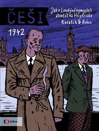 Jak v Londýně vymysleli atentát na Heydricha