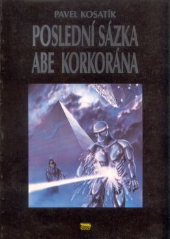 Poslední sázka Abe Korkorána